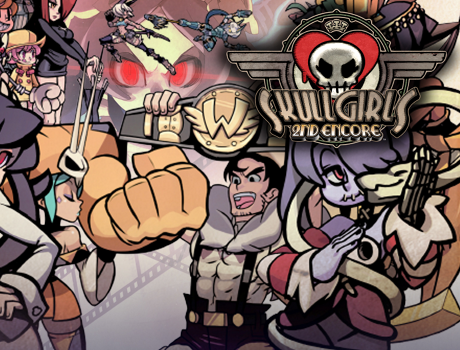 Skullgirls 2nd Encore™
