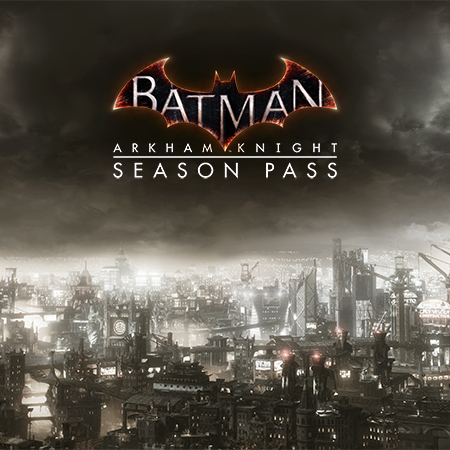 Batman: Arkham Knight - Season Pass | Buy Now
