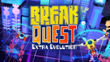 BreakQuest™: Extra Evolution