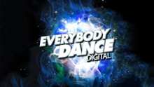 Everybody Dance™: Digital