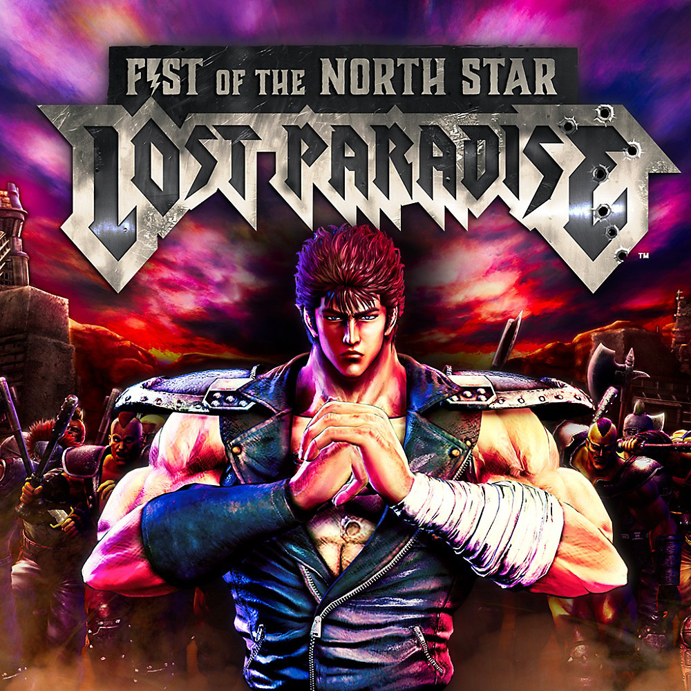 Fist Of The North Star: Lost Paradise Game
