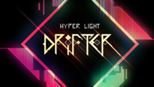 Hyper Light Drifter™