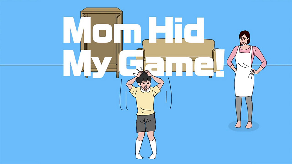 Mom Hid My Game! PV