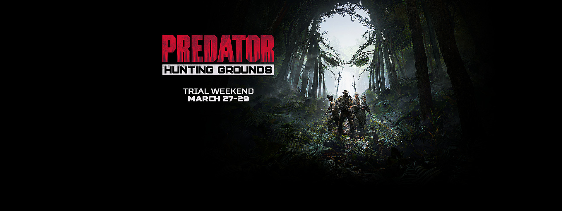 Predator: Hunting Grounds - Free Trial Weekend Now Available