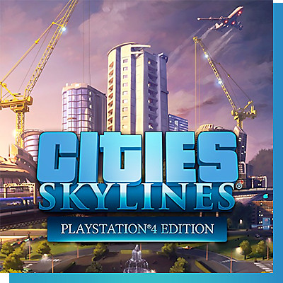 Cities Skylines - Now Available with PS Now