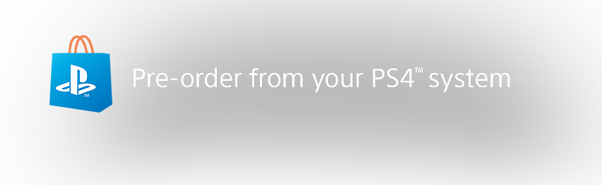 Pre-order on your PS4