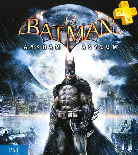 Batman: Arkham Asylum - Free with PlayStation Plus